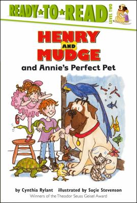 Henry and Mudge and Annie's perfect pet: the twentieth book of their adventures