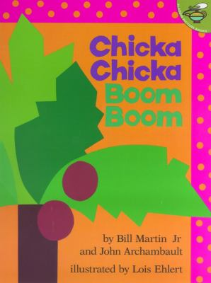Cover Image for: Chicka chicka boom boom / by Bill Martin, Jr. and John Archambault ; illustrated by Lois Ehlert