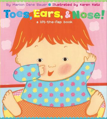 Toes, ears, & nose!: a lift-the flap book