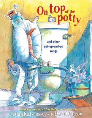 On top of the potty and other get-up-and-go songs
