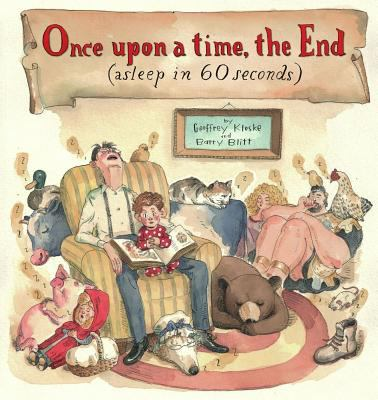 Once upon a time, the end: (asleep in 60 seconds)