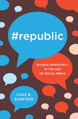 #Republic : divided democracy in the age of social media