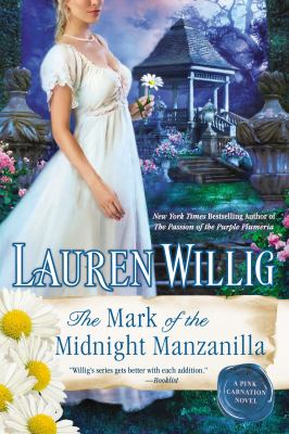 The mark of the midnight manzanilla :  a Pink carnation novel