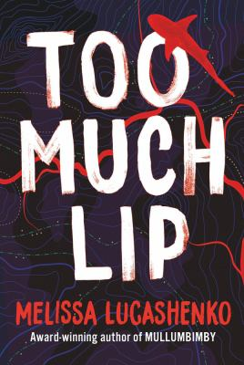 Book cover for Too Much Lip