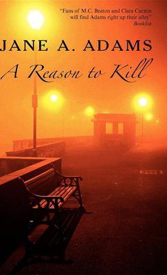 A reason to kill: a Rina Martin mystery