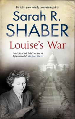 Louise's war: a World War II novel of suspense