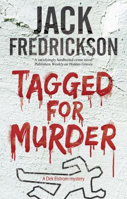 Tagged for murder: a PI mystery set in Chicago