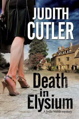 Death in Elysium : a Jodie Welsh mystery