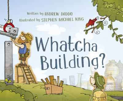 Book cover for Whatcha Building?