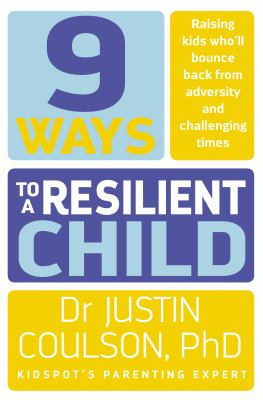 Cover Image for 9 ways to a resilient child