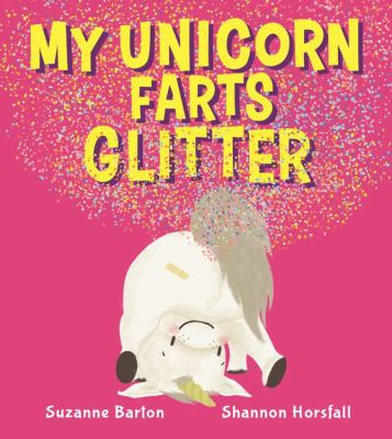 Link to Catalogue record for My unicorn farts glitter