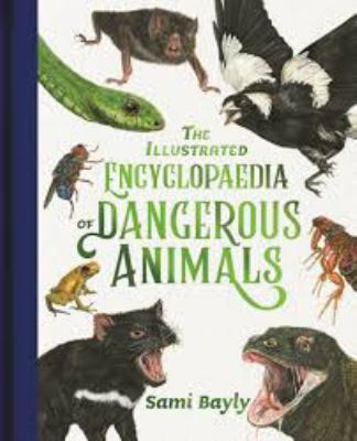 Link to Catalogue record for The Illustrated Encyclopaedia of Dangerous Animals