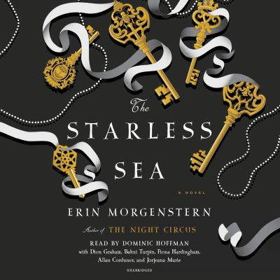 Starless Sea, The : A Novel