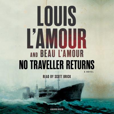 No Traveller Returns A Novel