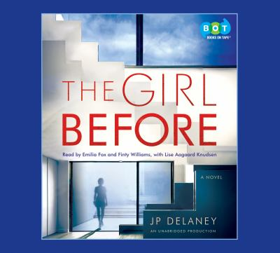 Girl Before, The A Novel