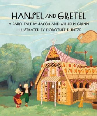 Hansel and Gretel: a fairy tale