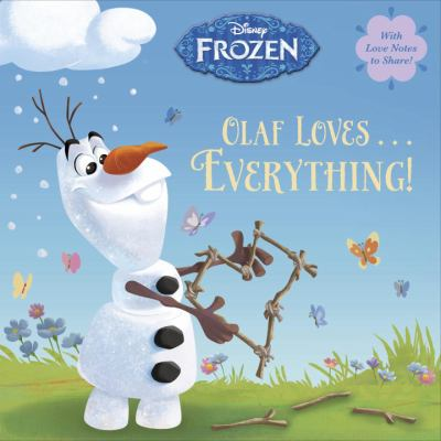 Link to Catalogue record for Olaf Loves...everything!