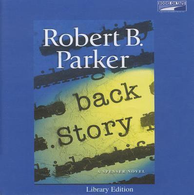 Back story: a Spenser novel