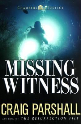 Missing Witness : Chambers of Justice Series, Book 4