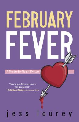 February fever : a murder-by-month mystery