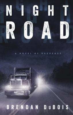 Night road : a novel of suspense