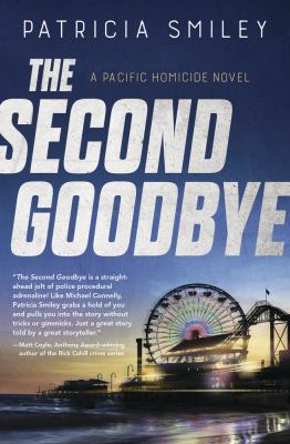 The second goodbye: a Pacific homicide novel