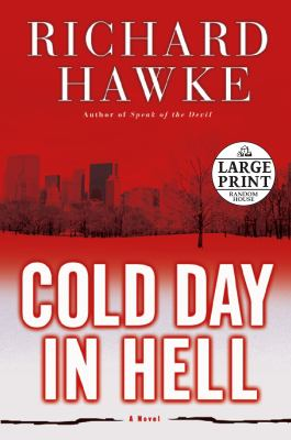 Cold day in Hell : a novel