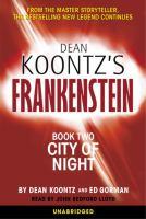 Dean Koontz's Frankenstein. Book Two, City of Night