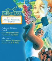 Rabbit Ears Treasury of African American Heroes