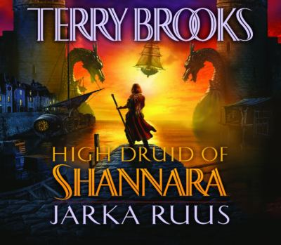 High Druid of Shannara. Jarka Ruus