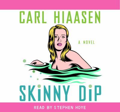 Skinny Dip a Novel