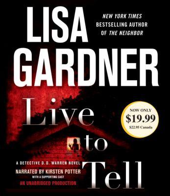 Live to tell: a Detective D.D. Warren novel