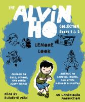 The Alvin Ho Collection. Books 1 & 2