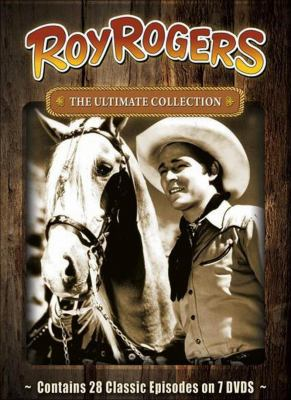 Roy Rogers the ultimate collection