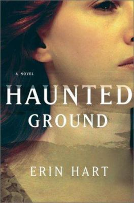 Haunted ground: a crime novel