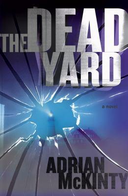 The dead yard :  a novel