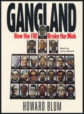Gangland (abridged)