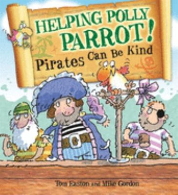 Link to Catalogue record for Helping Polly Parrot: pirates can be kind