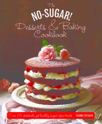 """Book Cover - The No-Sugar Desserts and Baking Cookbook"""" title=""""View this item in the library catalogue"""