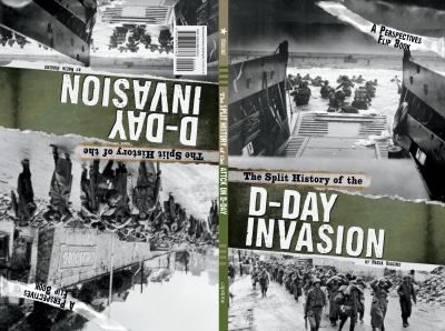 The split history of the D-Day invasion : Allies' perspective