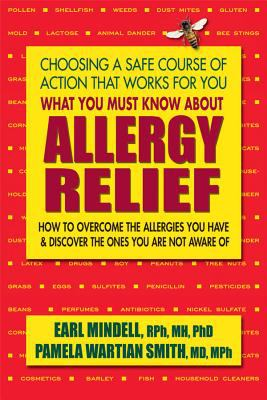 What you must know about allergy relief :  how to overcome the allergies you have & find the hidden allergies that make you sick