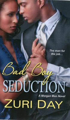 Bad boy seduction : a Morgan man novel