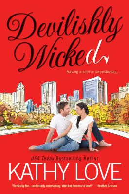 Devilishly wicked / devilish series, book 3.