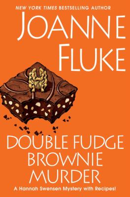 Double fudge brownie murder : a Hannah Swensen mystery with recipes