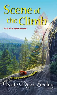 Scene of the climb: a Pacific Northwest mystery