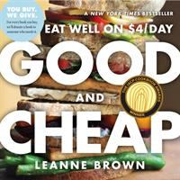 Good and cheap : eat well on $4