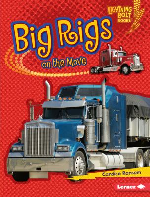 Big rigs on the move