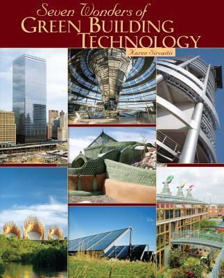 Seven Wonders of Green Building Technology.