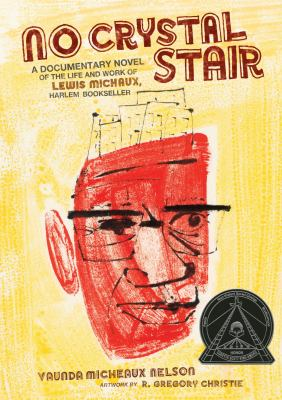 No crystal stair : a documentary novel of the life and work of Le