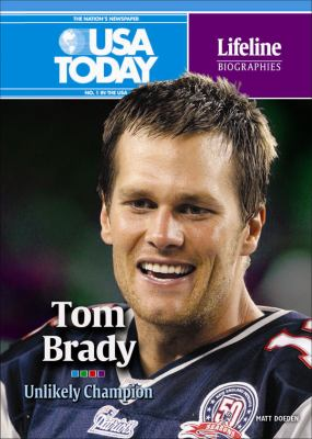 Tom Brady : unlikely champion
